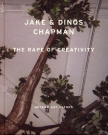 The Rape of Creativity, Hardback Book
