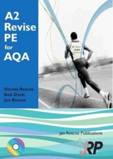 A2 Revise PE for AQA + Free CD-ROM : (A Level Physical Education Student Revision Guide), Paperback Book