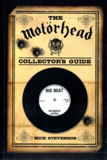 The Motorhead Collector's Guide, Paperback / softback Book