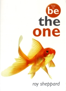 How to be the One, Paperback Book