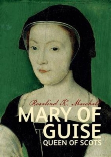 Mary of Guise, Paperback Book