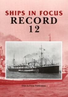 Ships in Focus Record 12, Paperback / softback Book