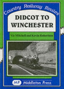 Didcot to Winchester, Hardback Book