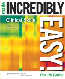 Clinical Skills Made Incredibly Easy! UK edition, Paperback Book
