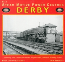 Derby : Including the Locomotive Works, Engine Shed, Station and Stabling Points No. 3, Paperback / softback Book