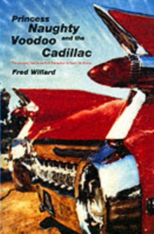 Princess Naughty and the Voodoo Cadillac, Paperback Book