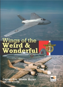 Wings of the Weird and Wonderful, Hardback Book