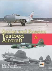 Soviet and Russian Testbed Aircraft, Hardback Book