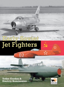 Early Soviet Jet Fighters, Hardback Book