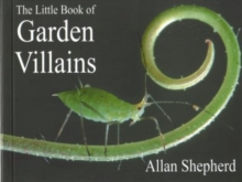 The Little Book of Garden Villains, Paperback Book