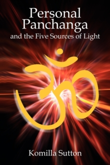 Personal Panchanga : The Five Sources of Light, Paperback Book