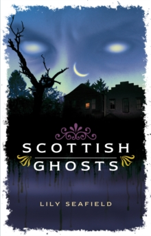 Scottish Ghosts, Paperback Book