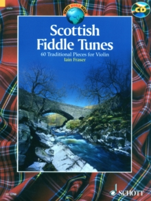Scottish Fiddle Tunes : 60 Traditional Pieces for Violin, Mixed media product Book