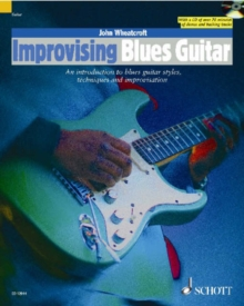 Improvising Blues Guitar : An Introduction to Blues Guitar Styles, Techniques and Improvisation, Mixed media product Book