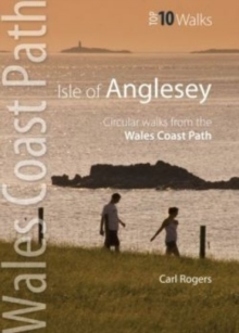 Isle of Anglesey - Top 10 Walks : Circular walks along the Wales Coast Path, Paperback / softback Book