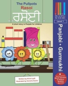 The Pullpots: Rasoi : A short story in Panjabi for children, Paperback / softback Book
