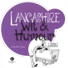 Lancashire Wit & Humour : Packed with Fun for All the Family, Paperback Book