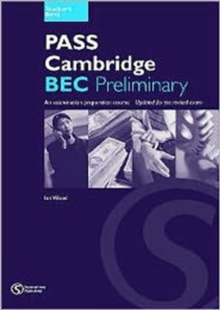 Pass Cambridge BEC : Preliminary Teacher's Book No.1, Paperback Book