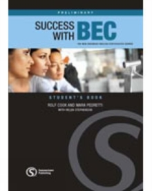 Success with BEC Preliminary : The New Business English Certificates Course, Paperback Book