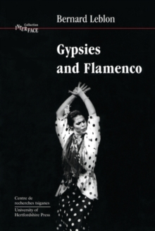 Gypsies and Flamenco : Emergence of the Art of Flamenco in Andalusia, Paperback / softback Book