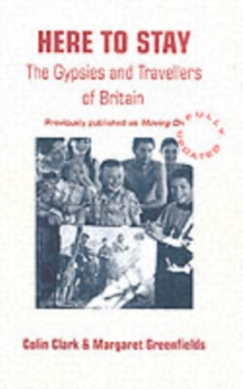 Here to Stay : The Gypsies and Travellers of Britain, Paperback Book