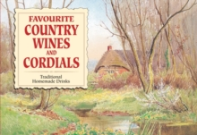Favourite Country Wines and Cordials, Paperback Book