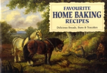 Favourite Home Baking Recipes : Delicious Breads, Buns and Cakes, Paperback Book