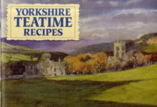 Favourite Yorkshire Teatime Recipes : Traditional Country Fare, Paperback Book