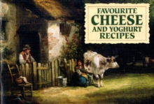 Favourite Cheese and Yoghurt Recipes, Paperback Book