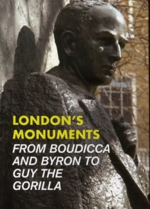 London's Monuments, Paperback Book