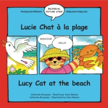 Lucy Cat at the Beach : Lucie Chat a La Plage, Paperback Book