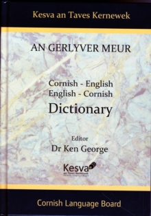 An Gerlyver Meur : Cornish-English, English-Cornish Dictionary, Hardback Book