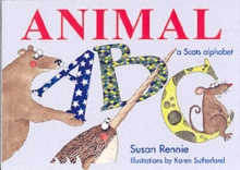 Animal ABC : [a Scots Alphabet], Paperback Book