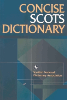 The Concise Scots Dictionary, Paperback Book