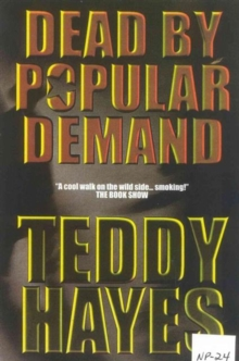 Dead by Popular Demand, Paperback Book