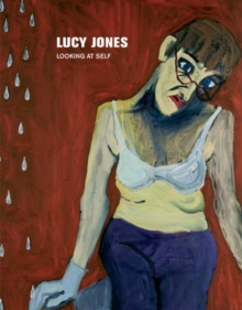 Lucy Jones : Looking at Self, Paperback / softback Book