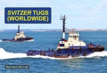 SVITZER TUGS (WORLDWIDE), Paperback / softback Book