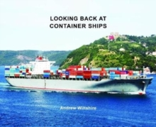 Looking Back at Container Ships, Hardback Book