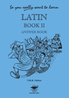 So You Really Want to Learn Latin Book II Answer Book, Paperback Book