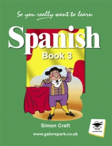So You Really Want to Learn Spanish : Book 3, Paperback Book