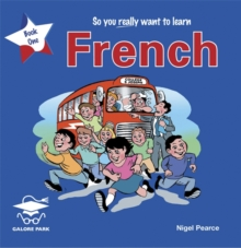 So You Really Want to Learn French : Book 1, CD-Audio Book