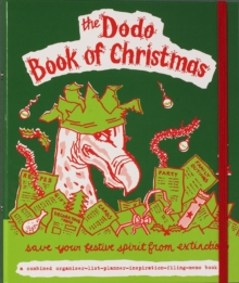 Dodo Book of Christmas : Save Your Festive Spirit from Extinction, Record book Book