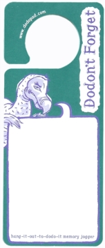 Dodon't Forget Dodo Door Pad : Hang-it-Out-to-Dodo-it Memory Jogger, Loose-leaf Book
