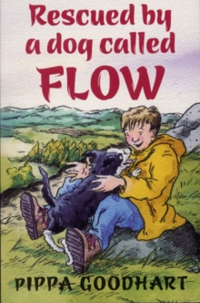 Rescued by a Dog Called Flow, Paperback Book
