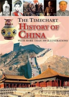 The Timechart History of China, Hardback Book