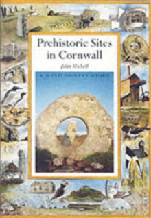 Prehistoric Sacred Sites of Cornwall, Paperback / softback Book