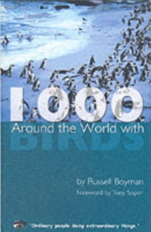 Around the World with 1000 Birds, Paperback Book