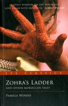 Zohra's Ladder : And Other Moroccan Tales, Paperback / softback Book