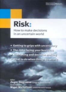 Risk : How to Make Decisions in an Uncertain World, Paperback Book
