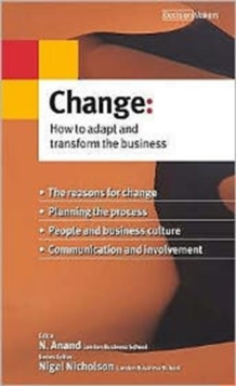 Change : How to Adapt and Transform the Business, Paperback Book